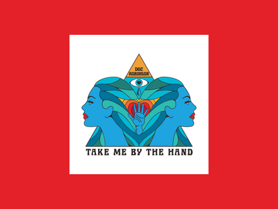 """""""Take Me By The Hand"""" Doc Robinson Single Cover Art icon vector religious flat psychedelic colorful album cover music branding design illustration"""