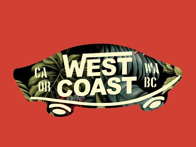 "Best Coast ""Of Them All"" travel sticker graphic design decorative west coast tropical skateboard british columbia washington oregon california"