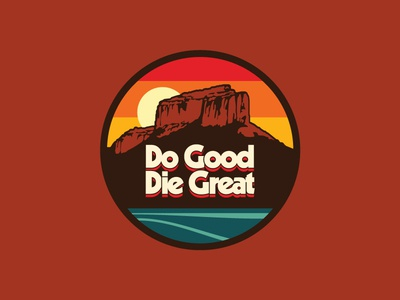 Do Good / Die Great Patch #2