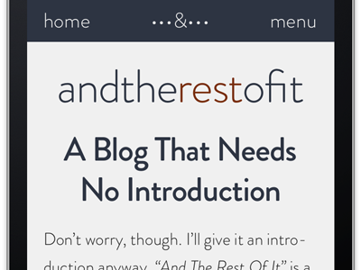 Mobile: andtherestof.it  mobile typography nav brandon grotesque iphone blog responsive