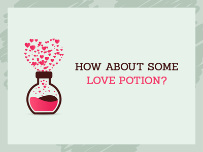 How About Some LOVE Potion?