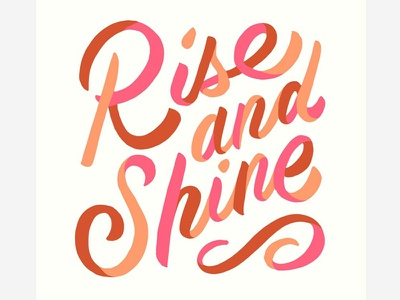 Rise and Shine Lettering type handlettering lettering typography