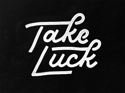 Take Luck! type typography procreate script handlettering lettering