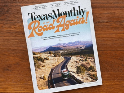 On the Road Again Lettering for Texas Monthly Magazine Cover type typography lettering handlettering