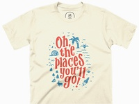 Oh The Places T Shirt
