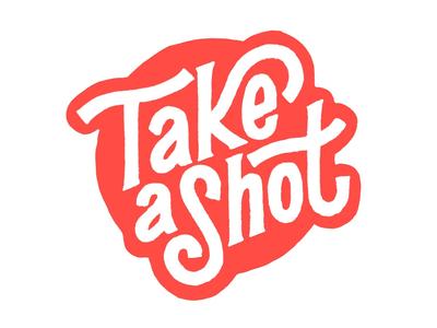 Take a Shot