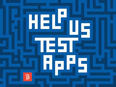 App Testers Needed! design apps ux ui testing