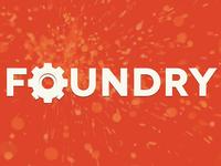 ***Foundry