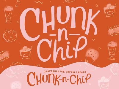Chunk-N-Chip Rebrand logo design handlettered logotype logodesign dessert rebranding smallbusiness shop cookie icecream procreate art illustration digital type typography lettering branding logo procreate design