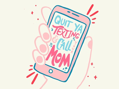 Call your mom!! texing call phone typeography family love valentinesday illustration procreate handlettering lettering mom