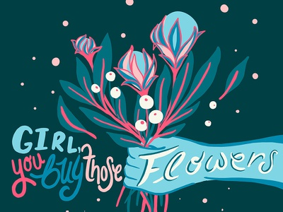 Buy yourself some flowers flower girl love typography procreate lettering handlettering type design illustration