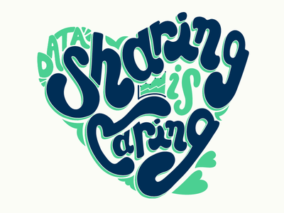 Data Sharing is Caring caring sharing data graphic deisgn procreate typography handlettering type design lettering