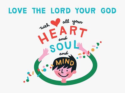 Heart • Soul • Mind mind soul heart love god bible verse matthew elementary kids