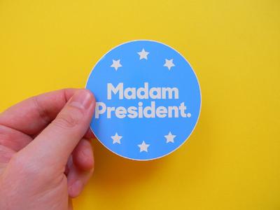 Madam President