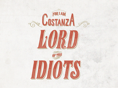 The Apartment S02•E05 seinfeld type handlettering texture costanza vintage lettering hand drawn design typography sitcom lord idiots comedy quote