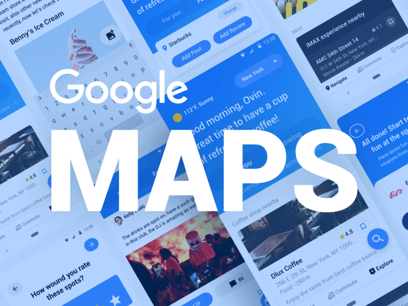 Google Maps - A Complete Exploration material design ui design thinking map google maps google hello