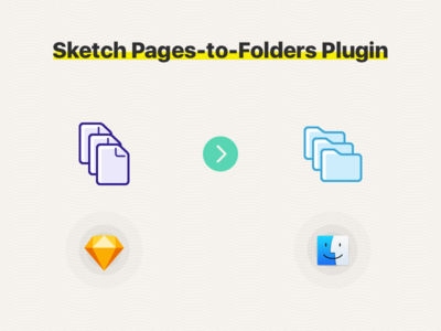 Sketch Pages-to-Folders Plugin pages folders plugin sketch