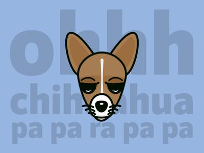 Ohhhhhh Chihuahua! dog chihuahua illustrator