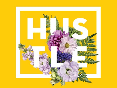 Hustle wallpaper yellow flower poster