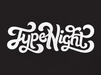 Type Night [WIP]