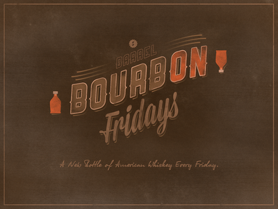 BourbON Fridays at Barrel
