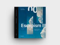 003 - Escapism III