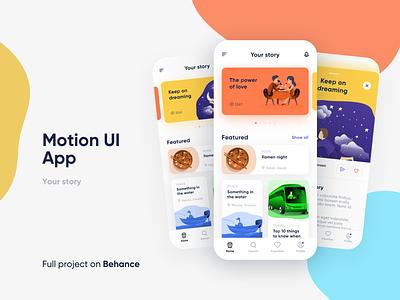 Motion UI App - Your story uidesign simple colorful animated mobile app mobile ui motion design ui  ux design app colors minimal illustrations illustration illustrations/ui motion ui motion graphics animation blog
