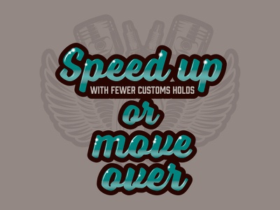 Speed up or move over 2 spark plugs pistons typography type car show car automotive