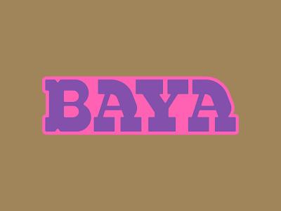 Baya Wordmark [WIP] branding design brand identity brand branding design wordmark wip