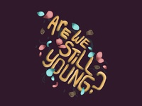 Are we still young?