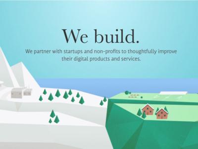 We build.