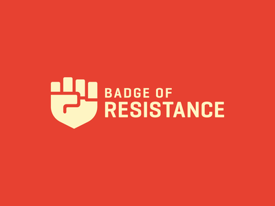 Badge of Resistance justice logo fight emblem pride law sheriff army police riots government oppression fist protest resistance badge