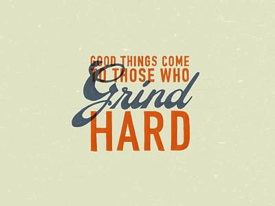 Grind Hard! grind hard type lock up hand type marker warm up