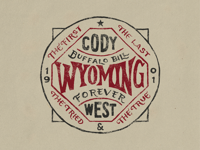 Cody, Wyoming forever west buffalo bill type lettering badge cody wyoming