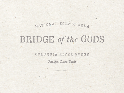 Bridge of the Gods badge lockup typography hand drawn type lettering pacific crest trail columbia river gorge bridge of the gods