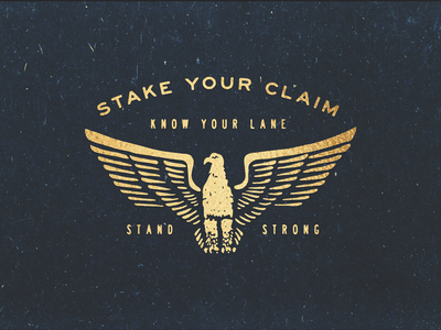 Stake Your Claim 1 graphic design branding typography eagle stake your claim