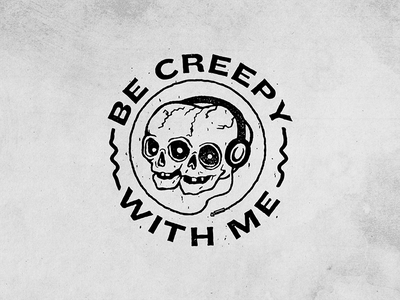 Be Creepy With Me  branding. illustration logo podcast headphones creepy skulls