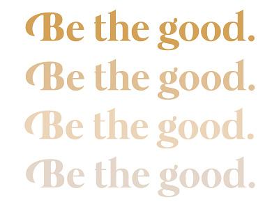 Be the good typography procreate illustration