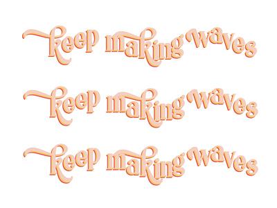 Waves typography graphic design raster design procreate illustration