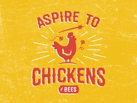 aspire to chickens