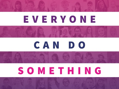 Everyone Can Do Something