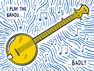 I play the banjo...badly about me graphic design hand drawn illustrator illustration