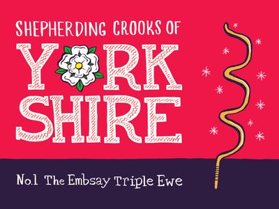 Shepherding Crooks of Yorkshire - No.1 The Embsay Triple Ewe yorkshire yorkshire shepherd hand drawn illustrator illustration