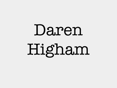 Daren Higham Logo typography logo design branding