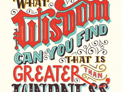 What Wisdom Can You Find that is Greater than Kindness kindness quote lettering handlettering