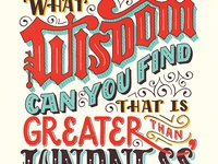 What Wisdom Can You Find that is Greater than Kindness