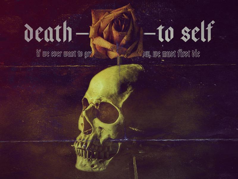 Death ———— to self sermon design photoshop image manipulation