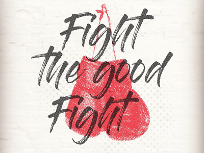 Fight the good fight ministry youth ministry church sermon design