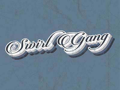 Swirl Gang