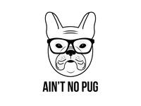 Ain't No Pug